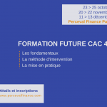 Formation Future CAC 40 & CFD